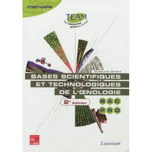 Bases scientifiques et technologiques de l'oenologie BAC PRO CGEA option Vigne et vin : Modules MP 141 et 143