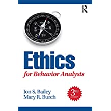 Ethics for Behavior Analysts (English Edition)