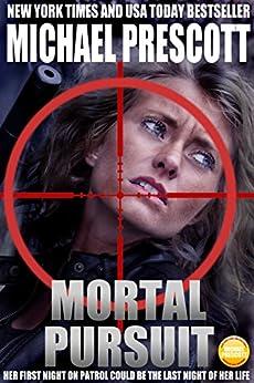 Mortal Pursuit (English Edition) par [Prescott, Michael]