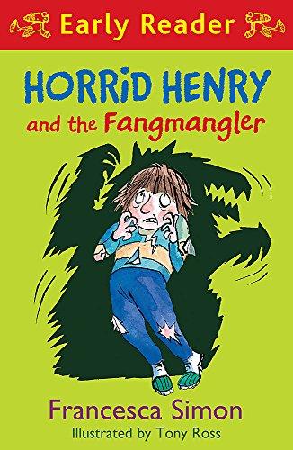 Horrid henry and the Fangmangler