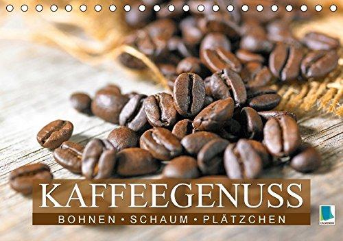 �tzchen - Kaffeegenuss (Tischkalender 2018 DIN A5 quer): Das Handwerk eines Barista (Monatskalender, 14 Seiten ) (CALVENDO Lifestyle) [Kalender] [Apr 01, 2017] CALVENDO, k.A. ()