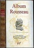 Album Rousseau (Bibliothèque de la Pléiade) - Gallimard