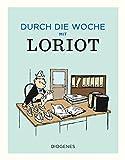 Durch die Woche mit Loriot (Kunst, Band 2166)