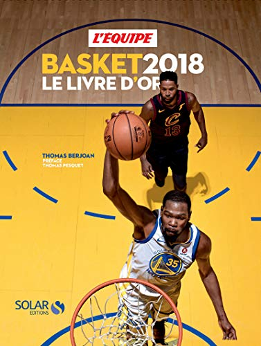 Livre d'or du basket 2018 par Thomas BERJOAN