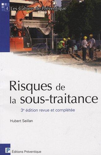 Risques de la sous-traitance par Hubert Seillan
