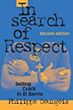 In Search of Respect: Selling Crack in El Barrio Second Edition (Structural Analysis in the Social Sciences)