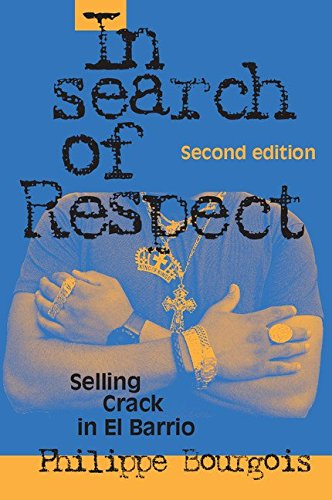 In Search of Respect 2nd Edition Hardback: Selling Crack in El Barrio (Structural Analysis in the Social Sciences) por Bourgois