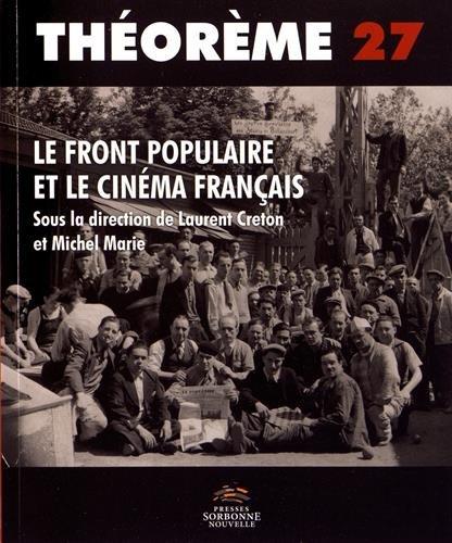 Le front populaire et le cinéma français par Laurent Creton (éd)
