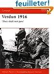Verdun 1916: 'They Shall Not Pass'