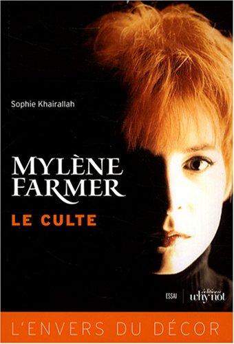 Mylène Farmer, le culte
