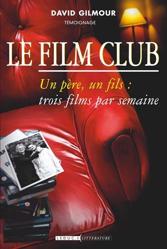 Le Film Club (David Gilmour Den Film-club)
