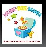 Music Box Tribute to Lady GaGa