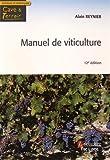 Telecharger Livres Manuel de viticulture Guide technique du viticulteur (PDF,EPUB,MOBI) gratuits en Francaise