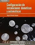 Configuración de instalaciones domóticas y automáticas (Electricidad Electronica)