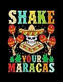 Shake Your Maracas: Cinco De Mayo Gifts For Adults - 8.5 x 11 Journal