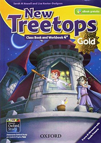New treetops. Class book-Workbook. Ediz. gold. Per la Scuola elementare. Con e-book. Con 2 espansioni online. Con 2 libri: Compiti di realtà-CLIL & Competences Companion. Con CD-Audio: 4