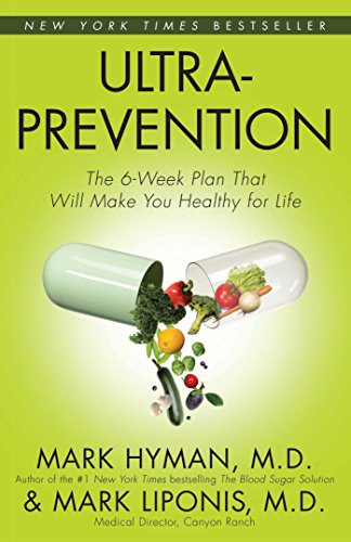 Ultraprevention: The 6-Week Plan That Will Make You Healthy for Life (English Edition) (Adult Day Care Center)