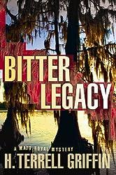 Bitter Legacy: A Matt Royal Mystery (Matt Royal Mysteries)