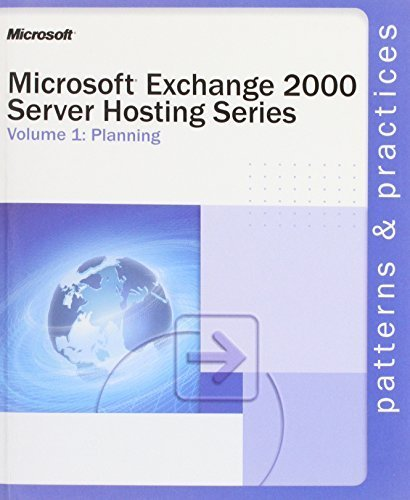 Microsoft?Exchange 2000 Server Hosting Series Volume 1: Planning by Microsoft Corporation (2002)...