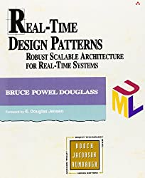 Real Time Design Patterns: Robust Scalable Architecture for Real-time Systems (Addison-Wesley Object Technology Series)