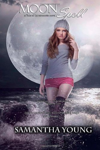 Moon Spell: a Tale of Lunarmorte novel: 1