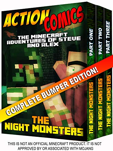 Action Comics Boxset: The Minecraft Adventures of Steve and Alex: The Night Monsters - Complete Boxset Edition (Parts 1, 2 & 3) (Minecraft Steve and Alex Adventures Boxset Series) (English Edition)