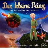 Der kleine Prinz - Der Planet des Feuervogels - Das Original-Hörspiel zur TV-Serie, Folge 2