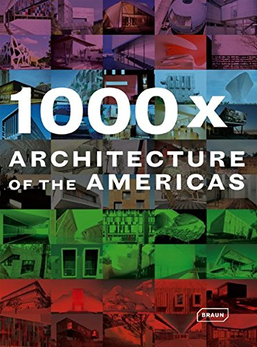 1000 X Architecture americas: North America. Central America. Caribbean. South America par Collectif
