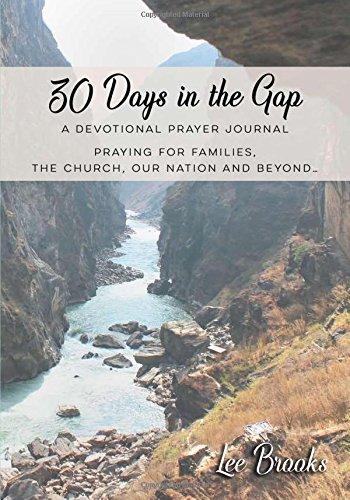 30 days in the Gap: Thirty day devotional prayer journal