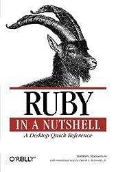 Ruby in a Nutshell: A Desktop Quick Reference (Nutshell Handbook)