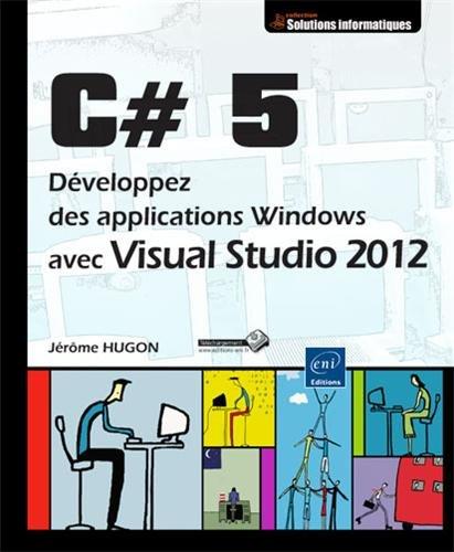 C# 5 - Développez des applications Windows avec Visual Studio 2012
