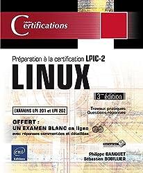 LINUX - Préparation à la certification LPIC-2 (examens LPI 201 et LPI 202) - 3ième édition