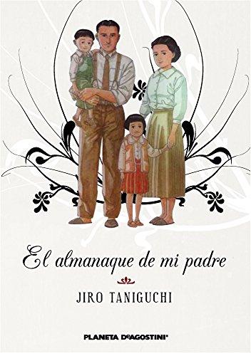 Descargar Libro El almanaque de mi padre (Nueva edición) de Jiro Taniguchi