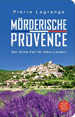 Mörderische Provence (Fischer Taschenbibliothek)