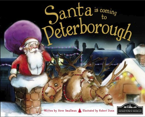 Santa is Coming to Peterborough by Steve Smallman (2012-09-15)