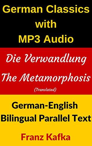German Classics with MP3 Audio: Die Verwandlung — The Metamorphosis (Translated): German-English...