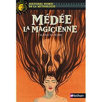 Médée la magicienne - Histoires noires de la Mythologie - Dès 12 ans (13)