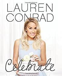 Lauren Conrad Celebrate by Lauren Conrad (2016-03-29)