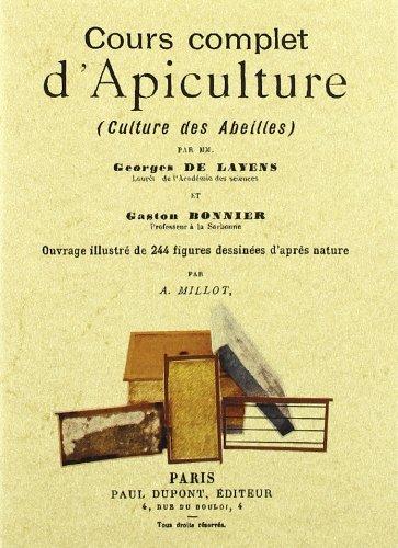 Cours complet d'apiculture por Gaston Bonnier, Georges de Layens