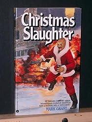Christmas Slaughter (Mutants Amok)
