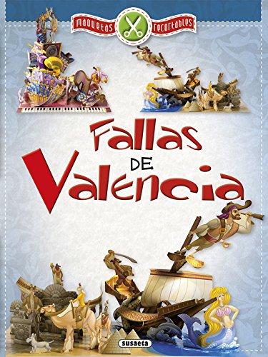 Fallas de Valencia, maqueta recortable (Maquetas recortables) por Susaeta Ediciones S A
