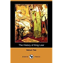 The History of King Lear (Dodo Press) by Nahum Tate (2009-03-20)