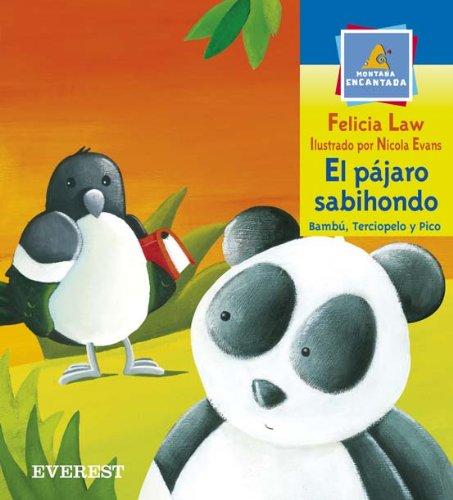 El pájaro sabihondo (Montaña encantada / Bambú, Pico y Terciopelo) por Felicia Law