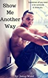 Show Me Another Way (Unlikely Heroes Book 3) (English Edition)