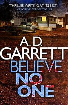 Believe No One (DI Kate Simms Book 2) by [Garrett, A.D.]