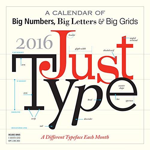 Just Type (2016 Calendar)