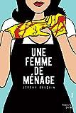 Telecharger Livres Une femme de menage (PDF,EPUB,MOBI) gratuits en Francaise