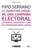 Cobertura digital de una campaña electoral,La (Manuales)