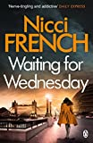 Waiting for Wednesday: A Frieda Klein Novel (3) (Frieda Klein Series)