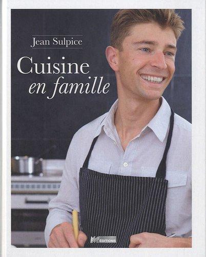 Jean Sulpice, cuisine en famille